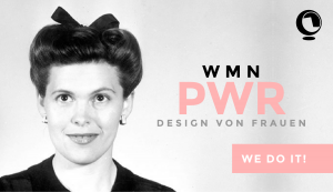 Die Frauen in der Geschichte des Designs